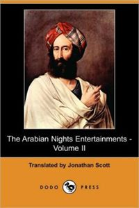 A modern version of Jonathan Scott's translation of 'The Arabian Nights Entertainments'